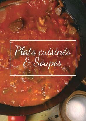 Notre gamme très large de plats cuisinés vous fera voyager aux quatre coins de notre très cher Sud-Ouest : Garbure du Pays, Cassoulet au Confit de Canard, Axoa de veau au Piment d'Espelette…
